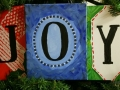 JOY (could do Peace, Love, Hope etc)