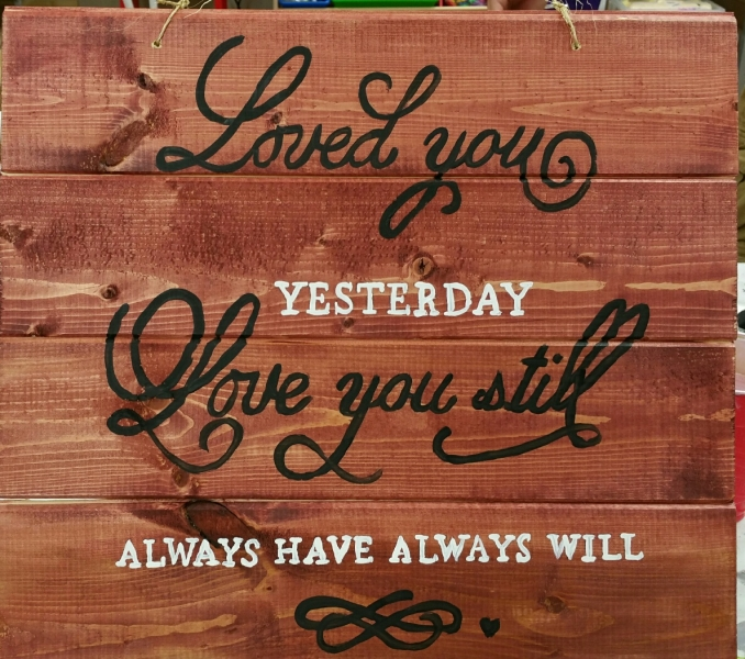 Wood Loved You Yesterday (14x16)