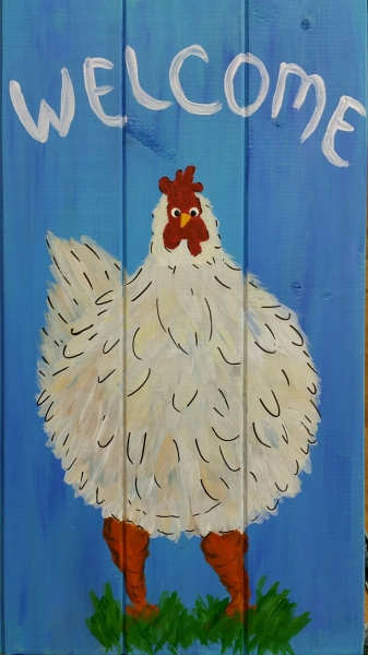 Welcome chicken (10x16 or 19)