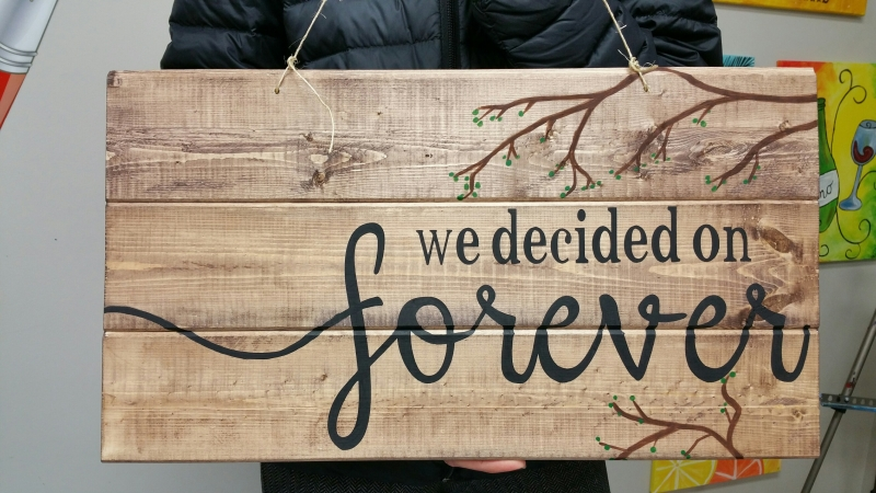 We decided on forever (10x19)