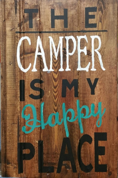 The Camper is my Happy Place (10x16 or 19)
