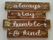 Wood Always stay Humble & Kind (16 &19 inches)
