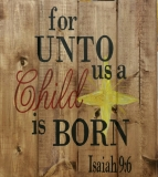 For Unto us a Child is Born (14x16)