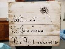 Wood  Accept..Let Go.. Have Faith